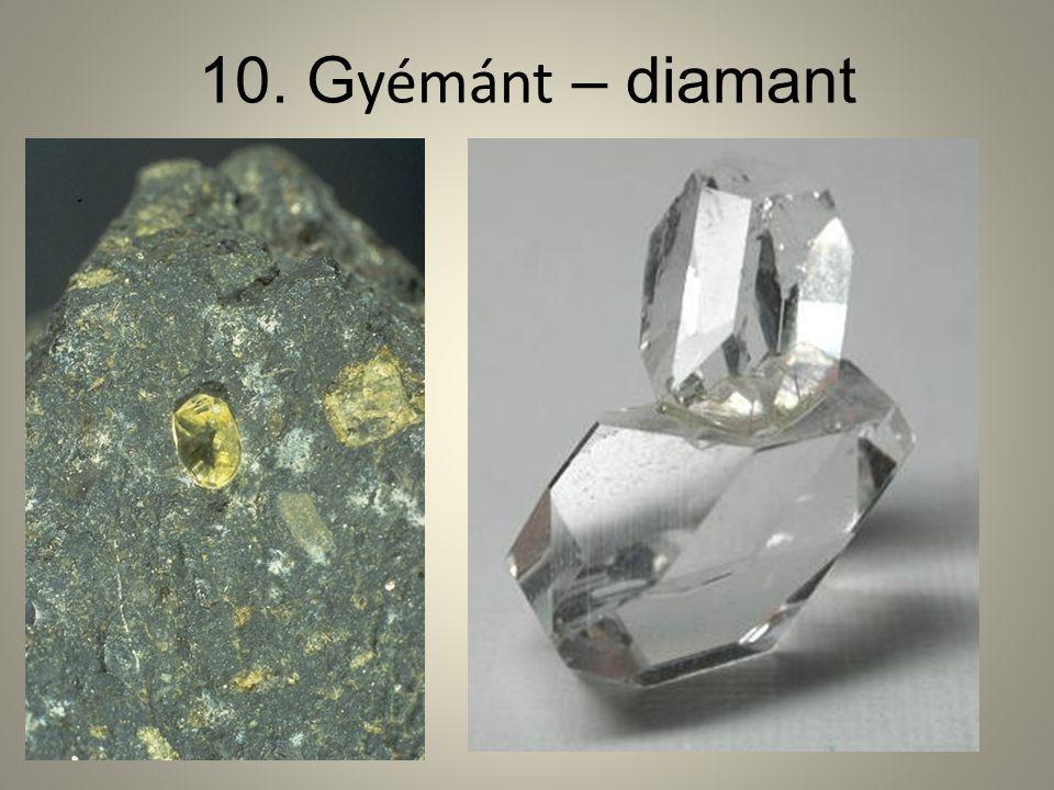 10. Gyémánt – diamant