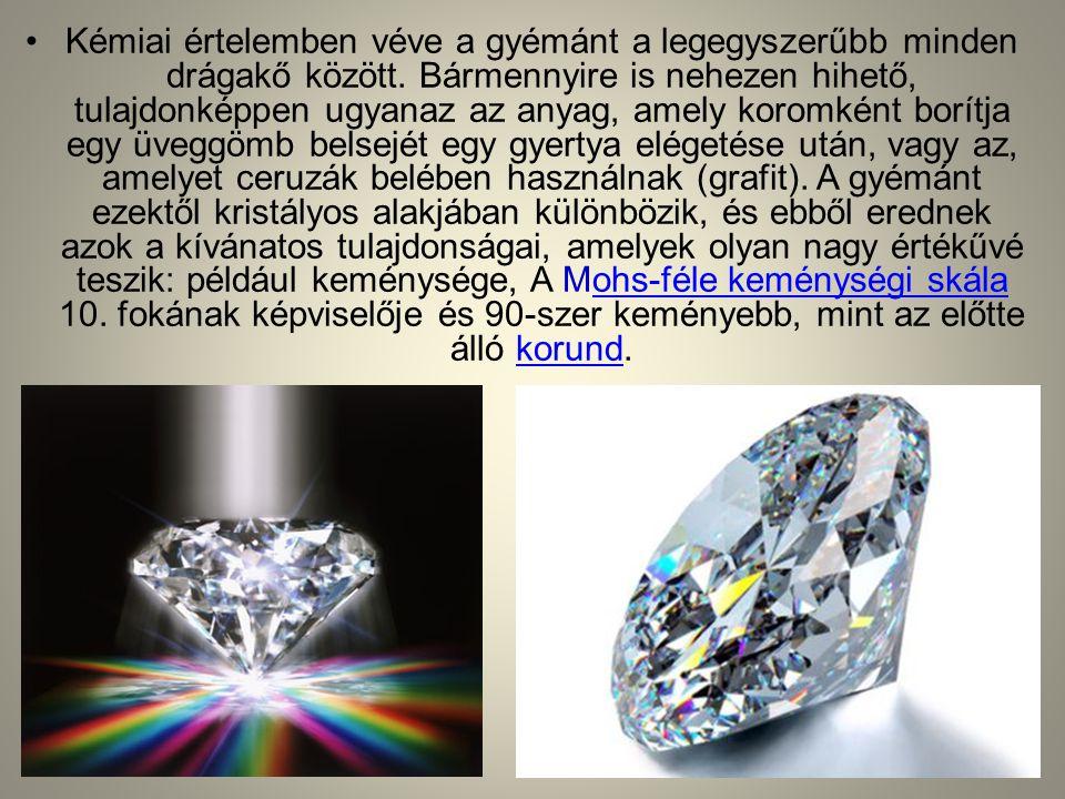 Kémiai értelemben véve a gyémánt a legegyszerűbb minden drágakő között