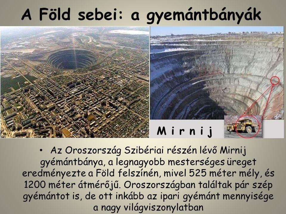A Föld sebei: a gyemántbányák