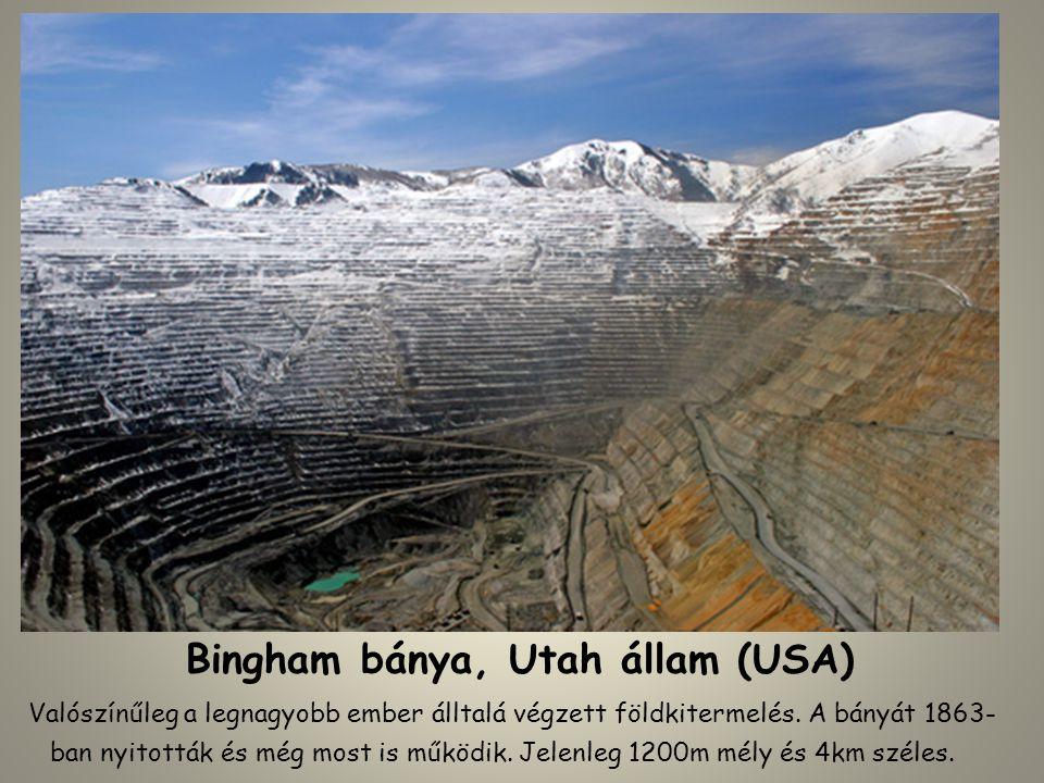 Bingham bánya, Utah állam (USA)
