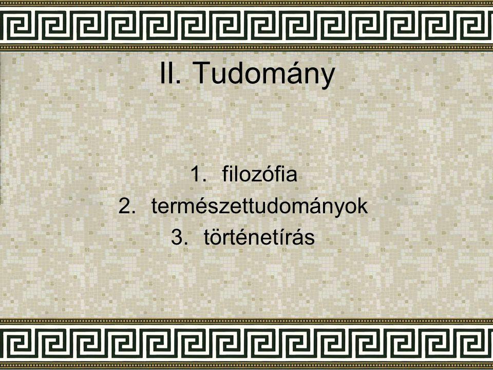 II. Tudomány filozófia természettudományok történetírás