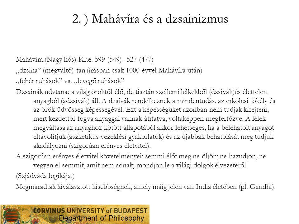 2. ) Mahávíra és a dzsainizmus