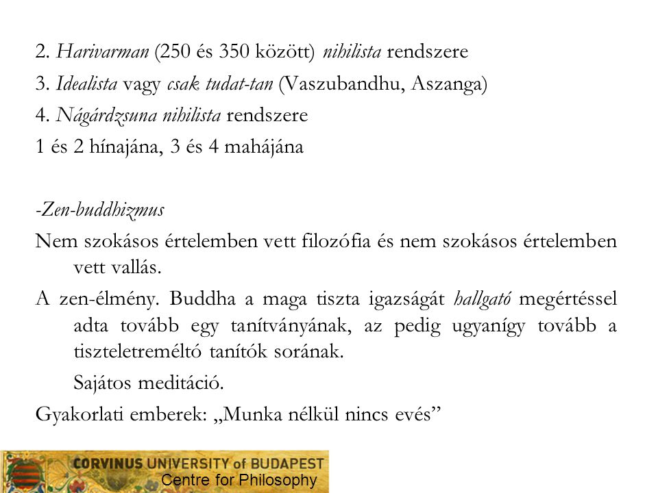2. Harivarman (250 és 350 között) nihilista rendszere