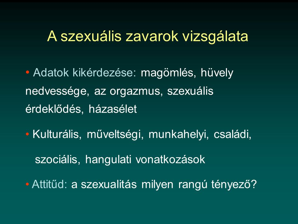 A szexuális zavarok vizsgálata
