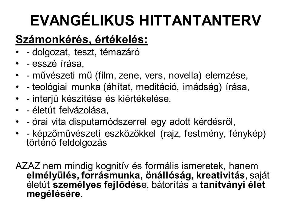 EVANGÉLIKUS HITTANTANTERV