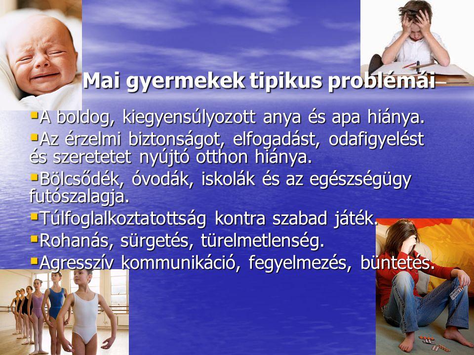 Mai gyermekek tipikus problémái