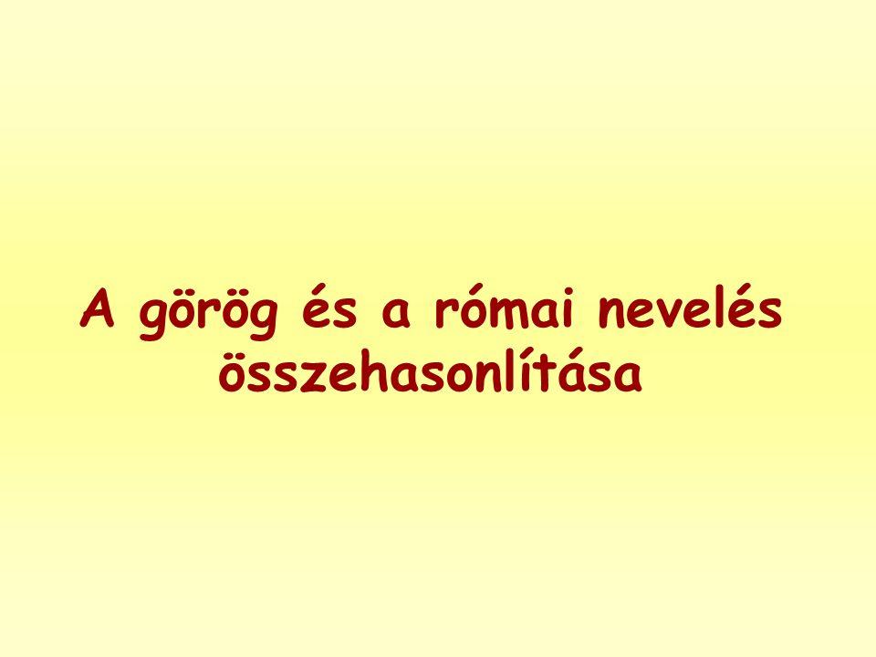 A görög és a római nevelés összehasonlítása