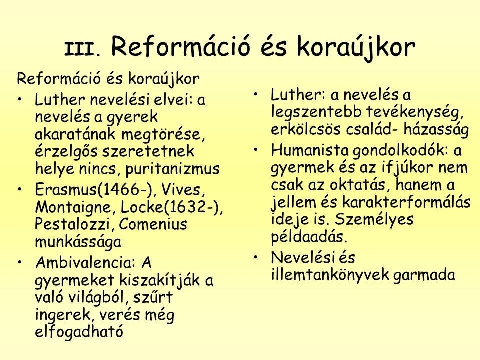 III. Reformáció és koraújkor