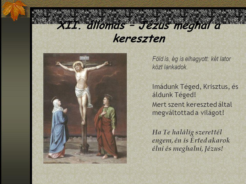 XII. állomás – Jézus meghal a kereszten