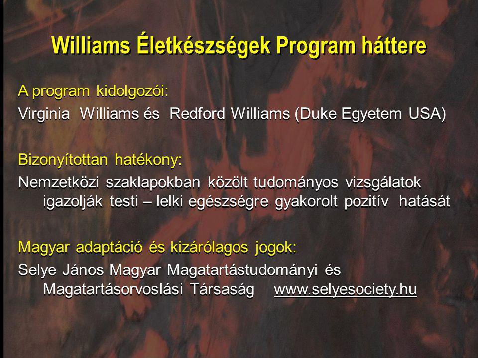 Williams Életkészségek Program háttere