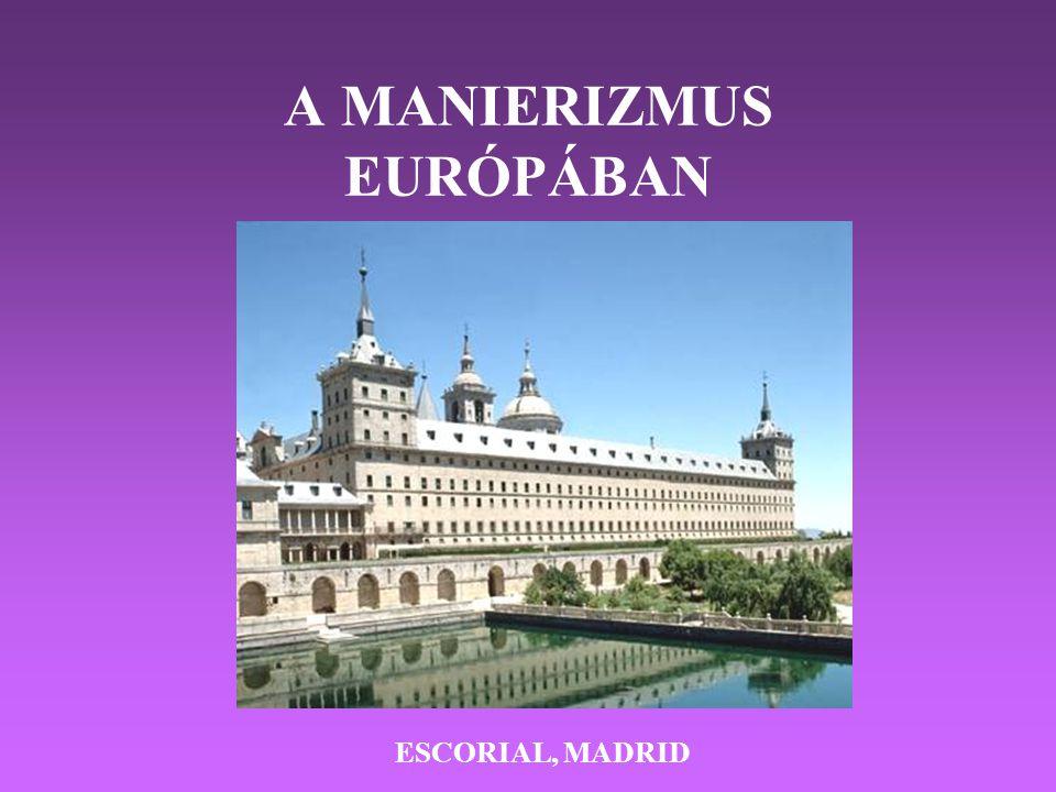 A MANIERIZMUS EURÓPÁBAN