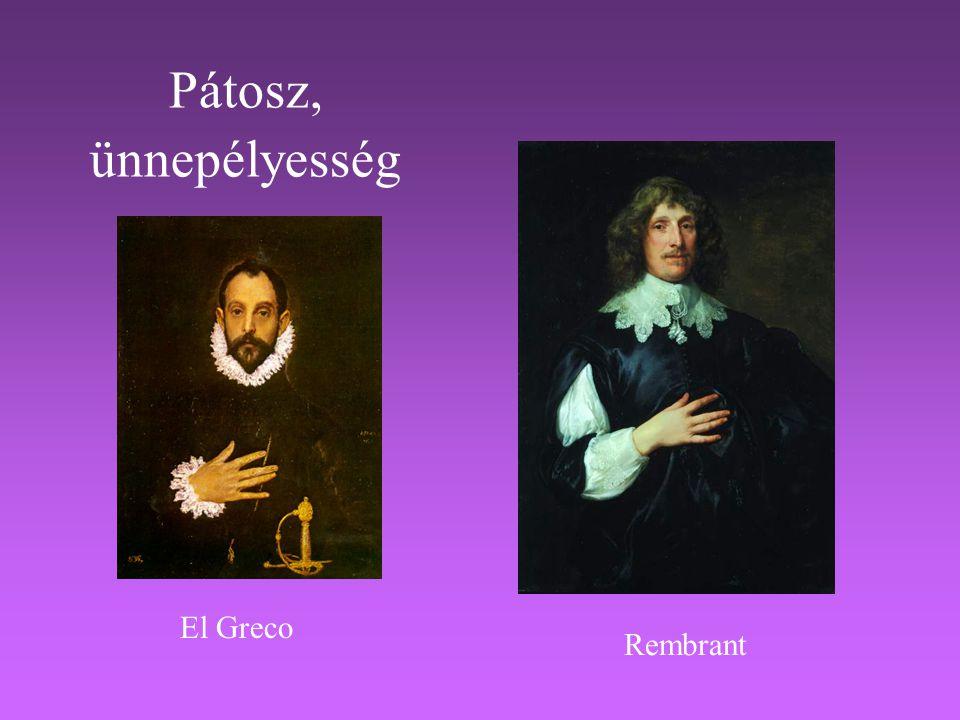 Pátosz, ünnepélyesség El Greco Rembrant