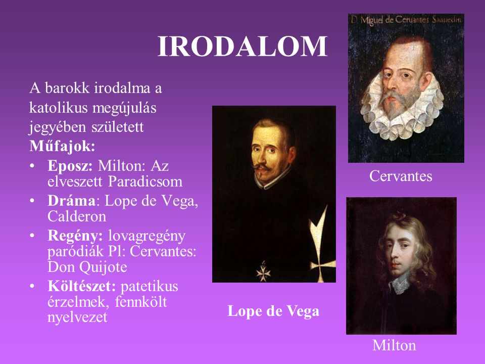 IRODALOM A barokk irodalma a katolikus megújulás jegyében született