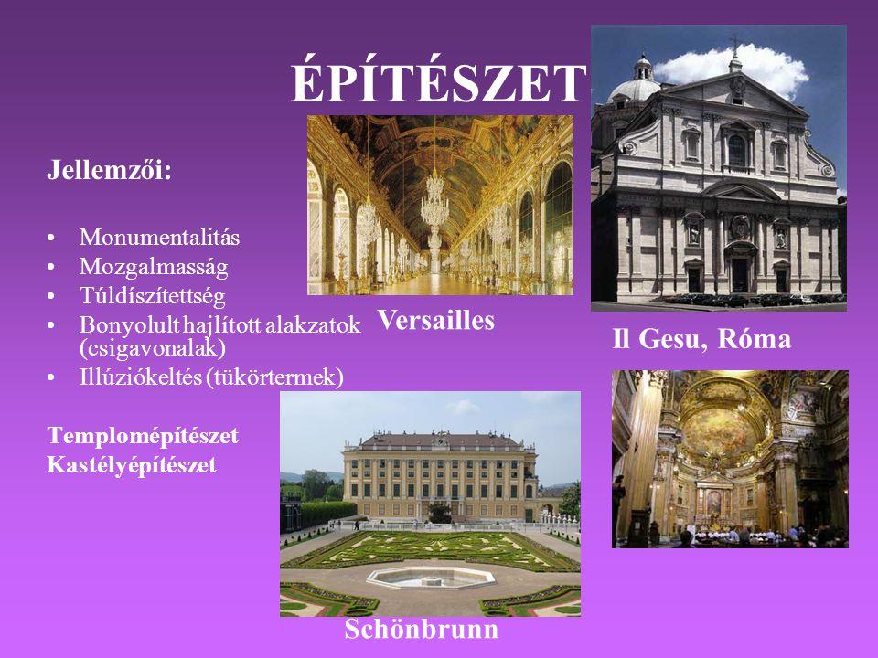ÉPÍTÉSZET Jellemzői: Versailles Il Gesu, Róma Schönbrunn