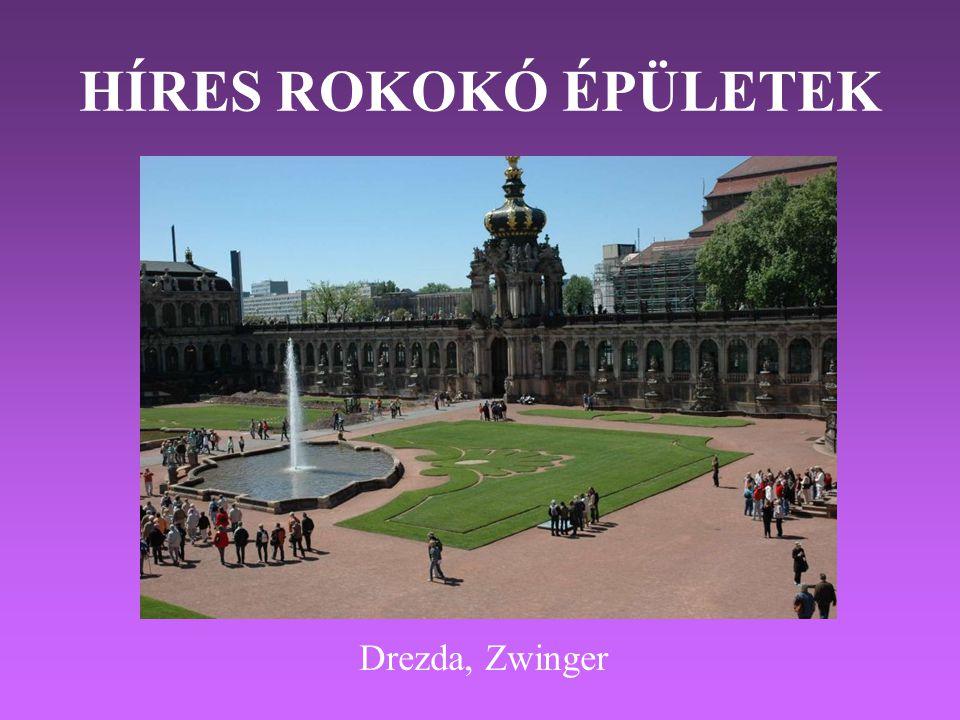 HÍRES ROKOKÓ ÉPÜLETEK Drezda, Zwinger