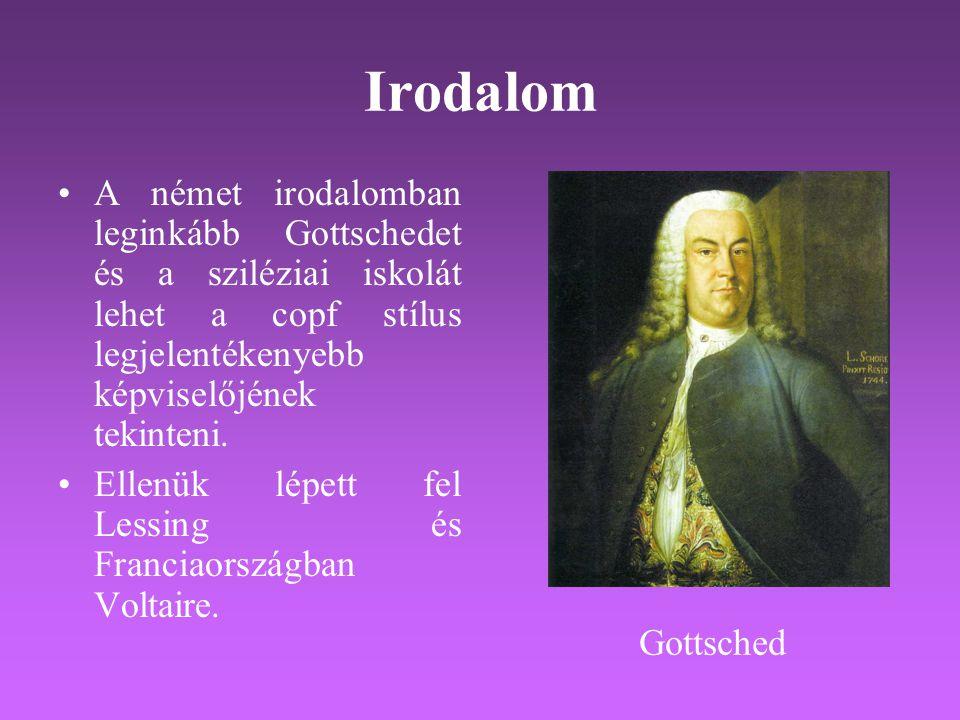 Irodalom A német irodalomban leginkább Gottschedet és a sziléziai iskolát lehet a copf stílus legjelentékenyebb képviselőjének tekinteni.