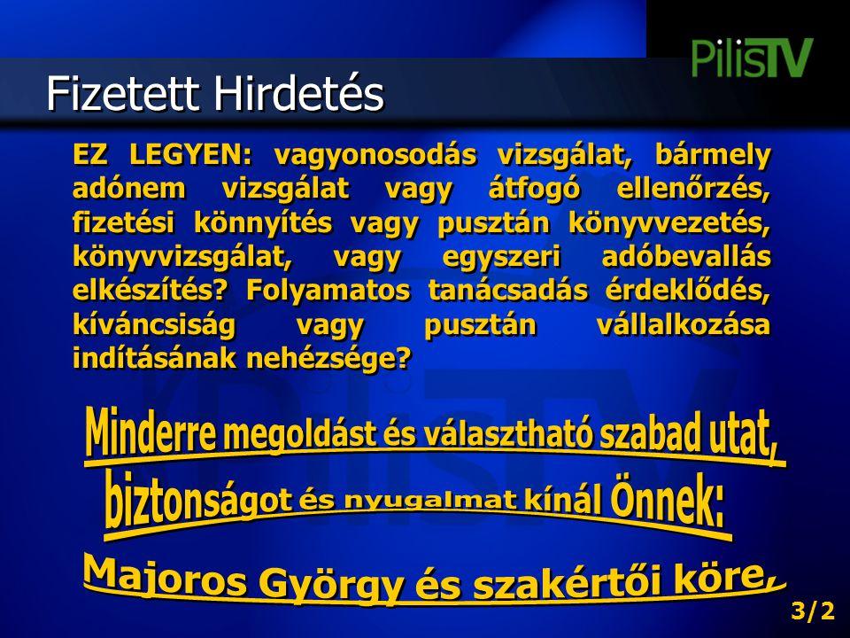 Fizetett Hirdetés Majoros György és szakértői köre,