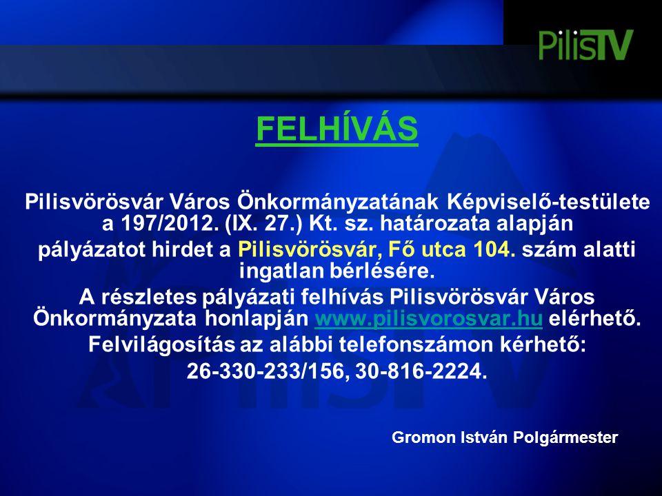 Felvilágosítás az alábbi telefonszámon kérhető: