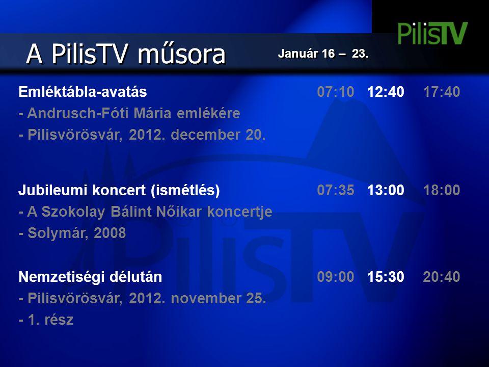 A PilisTV műsora Emléktábla-avatás - Andrusch-Fóti Mária emlékére