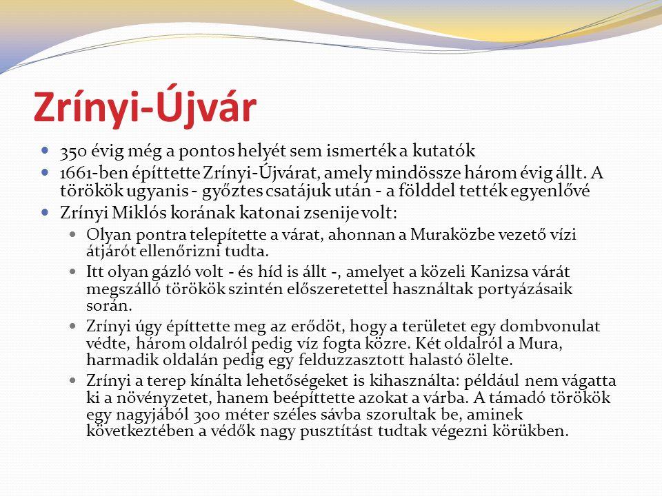 Zrínyi-Újvár 350 évig még a pontos helyét sem ismerték a kutatók
