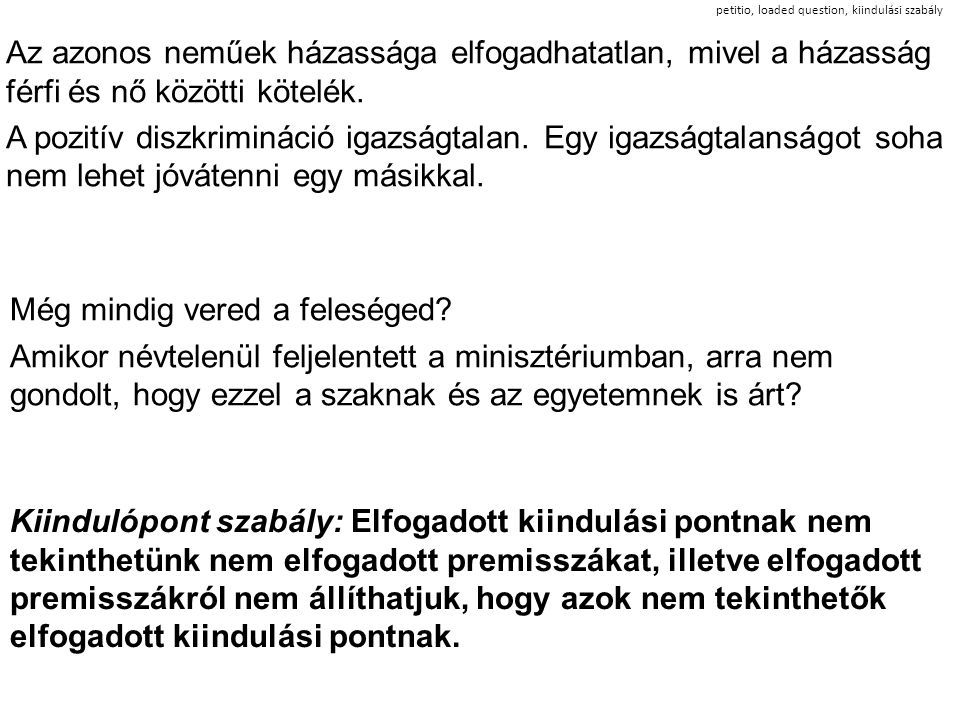 petitio, loaded question, kiindulási szabály