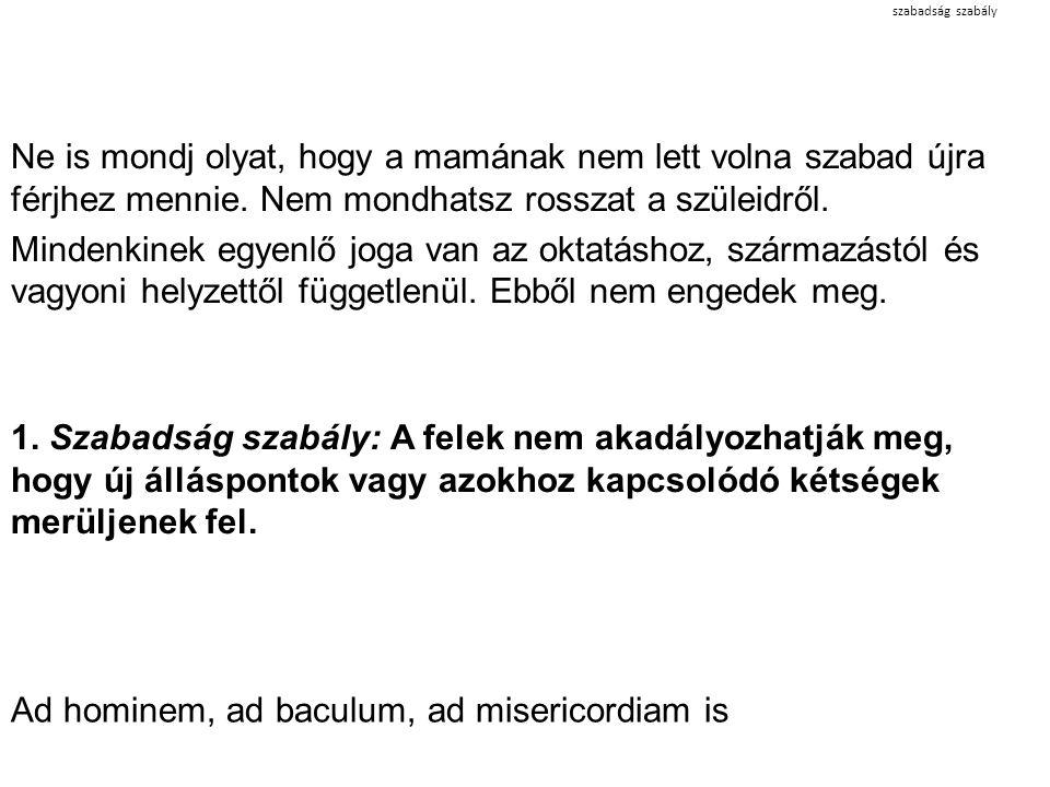 Ad hominem, ad baculum, ad misericordiam is