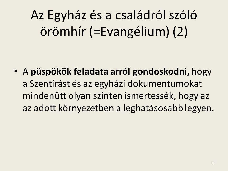 Az Egyház és a családról szóló örömhír (=Evangélium) (2)