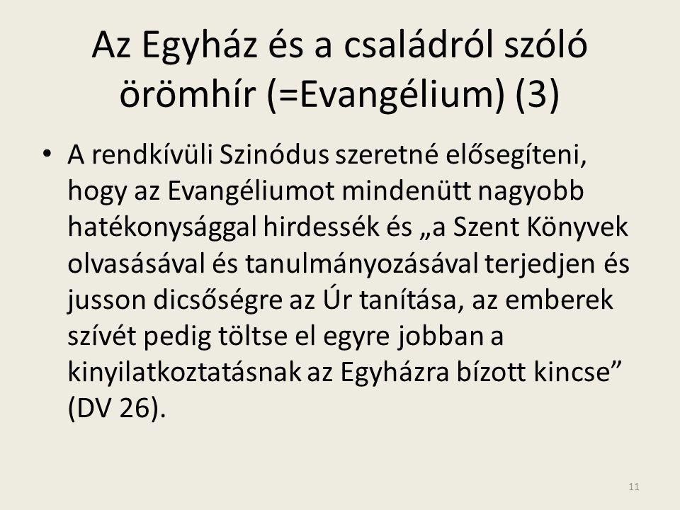 Az Egyház és a családról szóló örömhír (=Evangélium) (3)