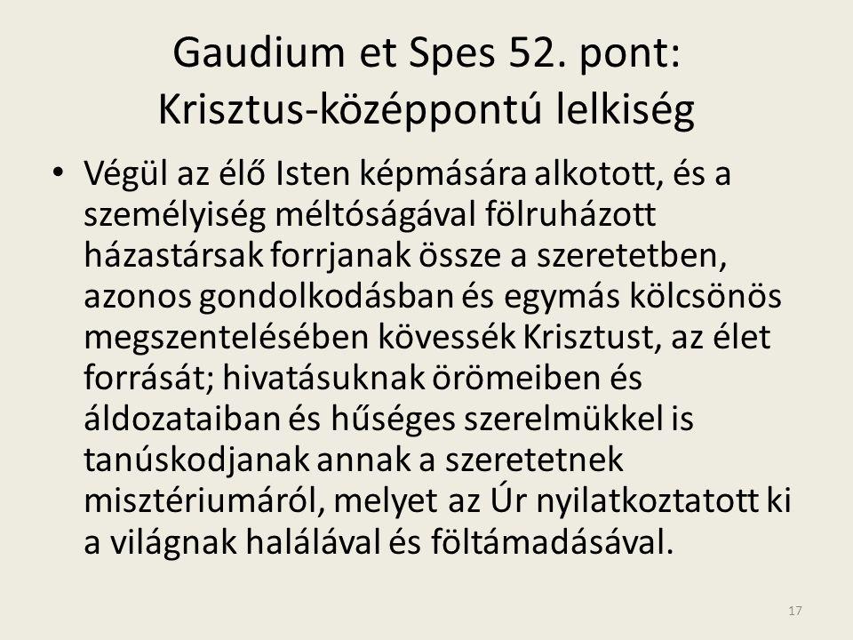 Gaudium et Spes 52. pont: Krisztus-középpontú lelkiség