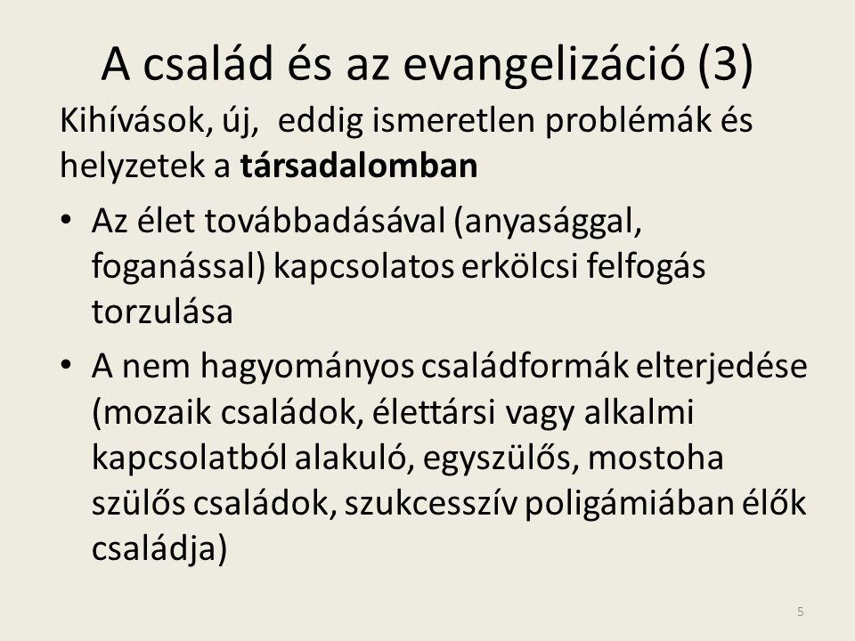 A család és az evangelizáció (3)