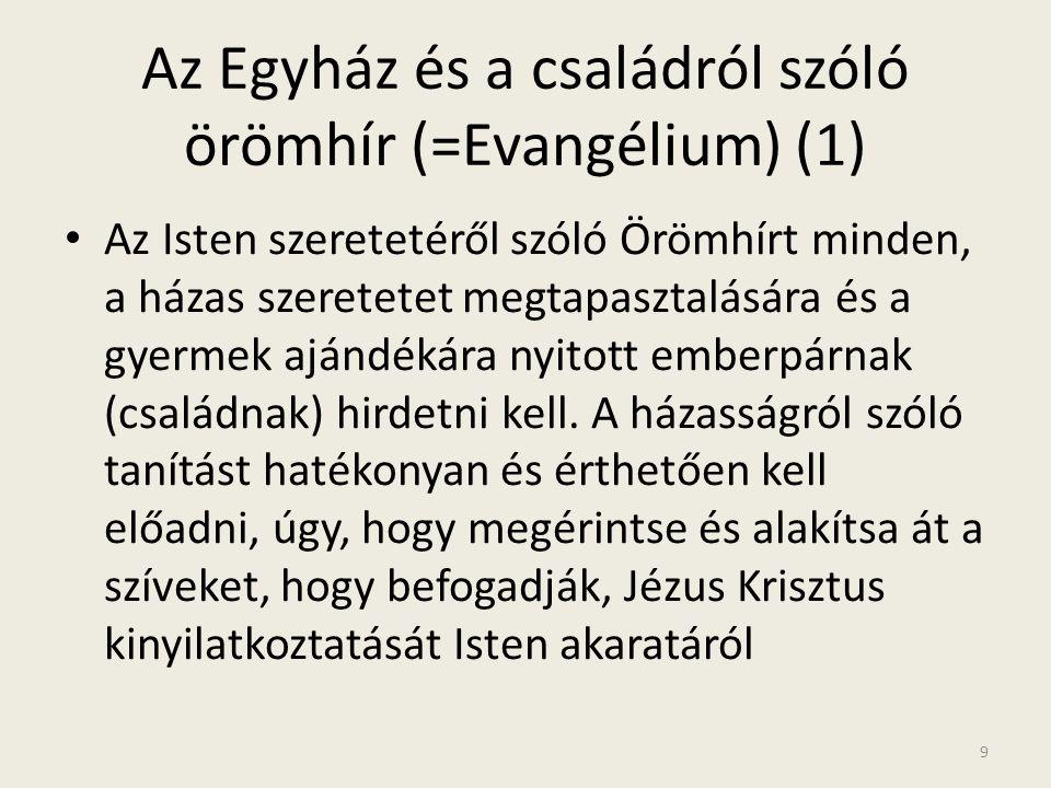Az Egyház és a családról szóló örömhír (=Evangélium) (1)