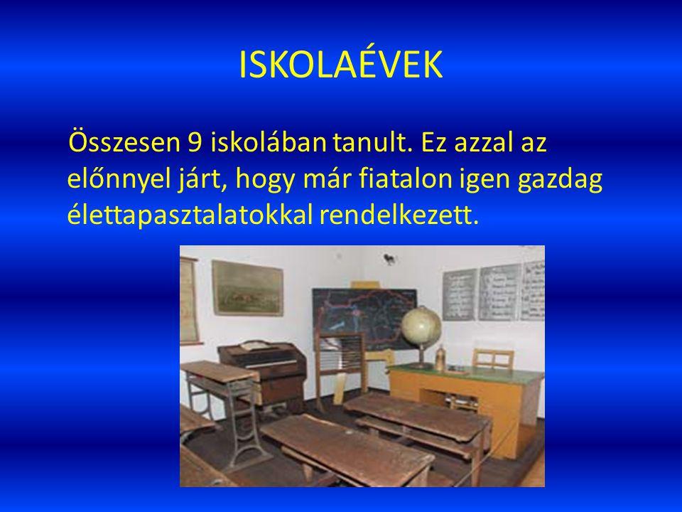 ISKOLAÉVEK Összesen 9 iskolában tanult.