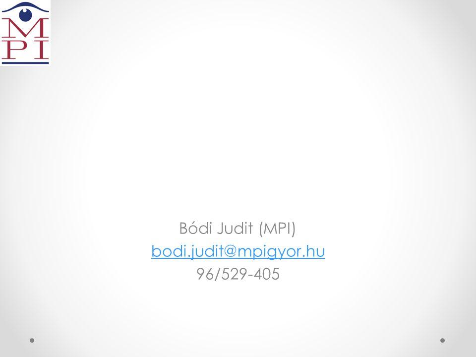 Bódi Judit (MPI) bodi.judit@mpigyor.hu 96/529-405
