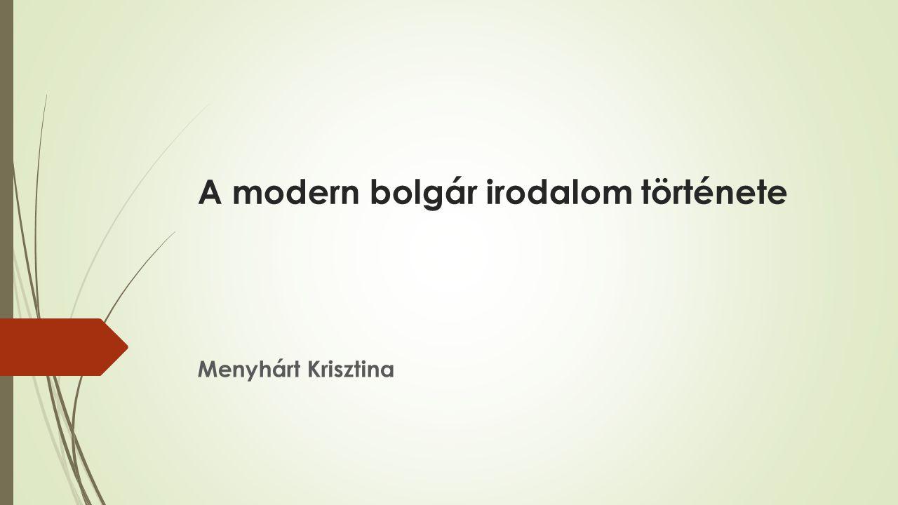 A modern bolgár irodalom története