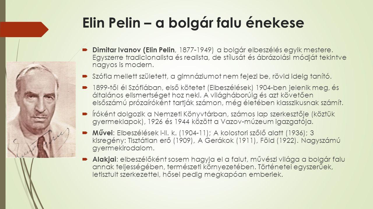 Elin Pelin – a bolgár falu énekese