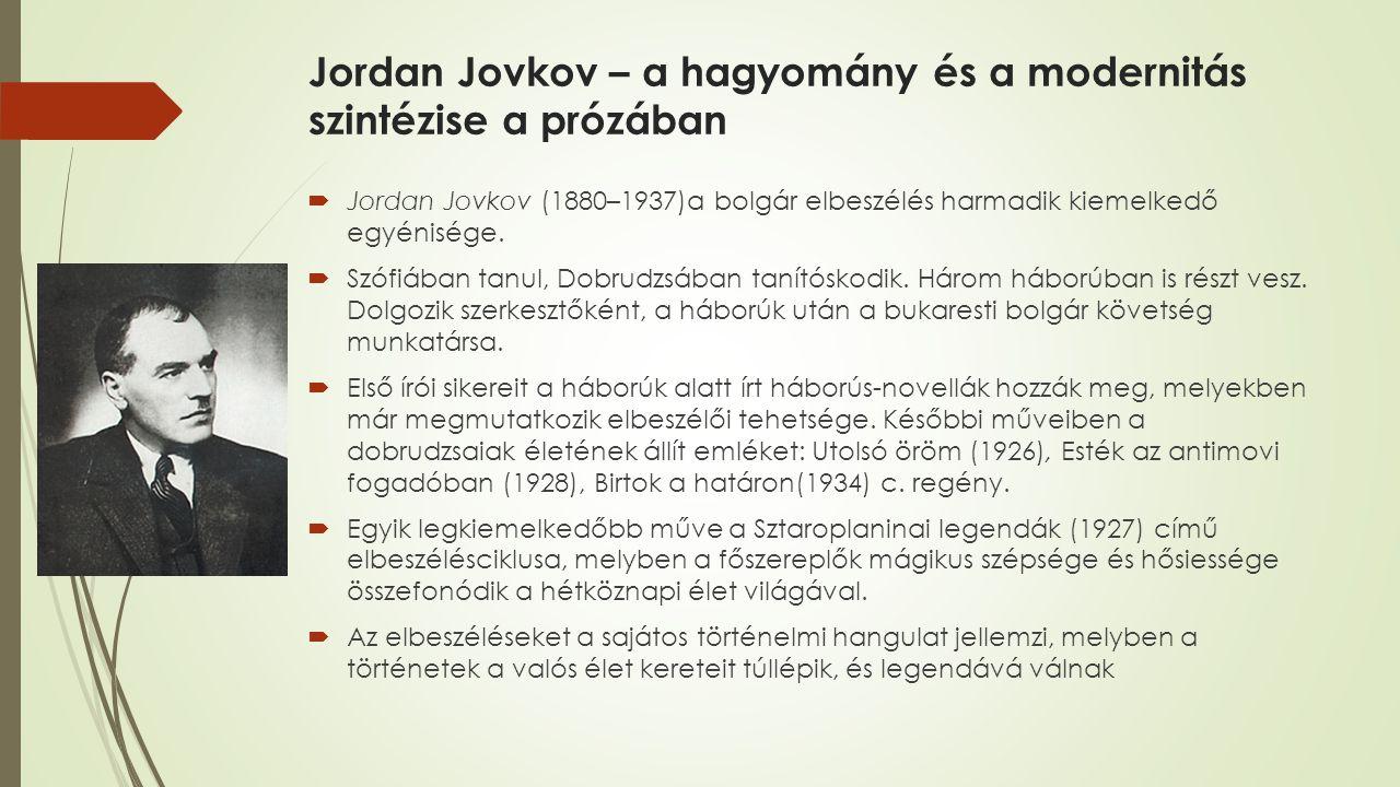 Jordan Jovkov – a hagyomány és a modernitás szintézise a prózában