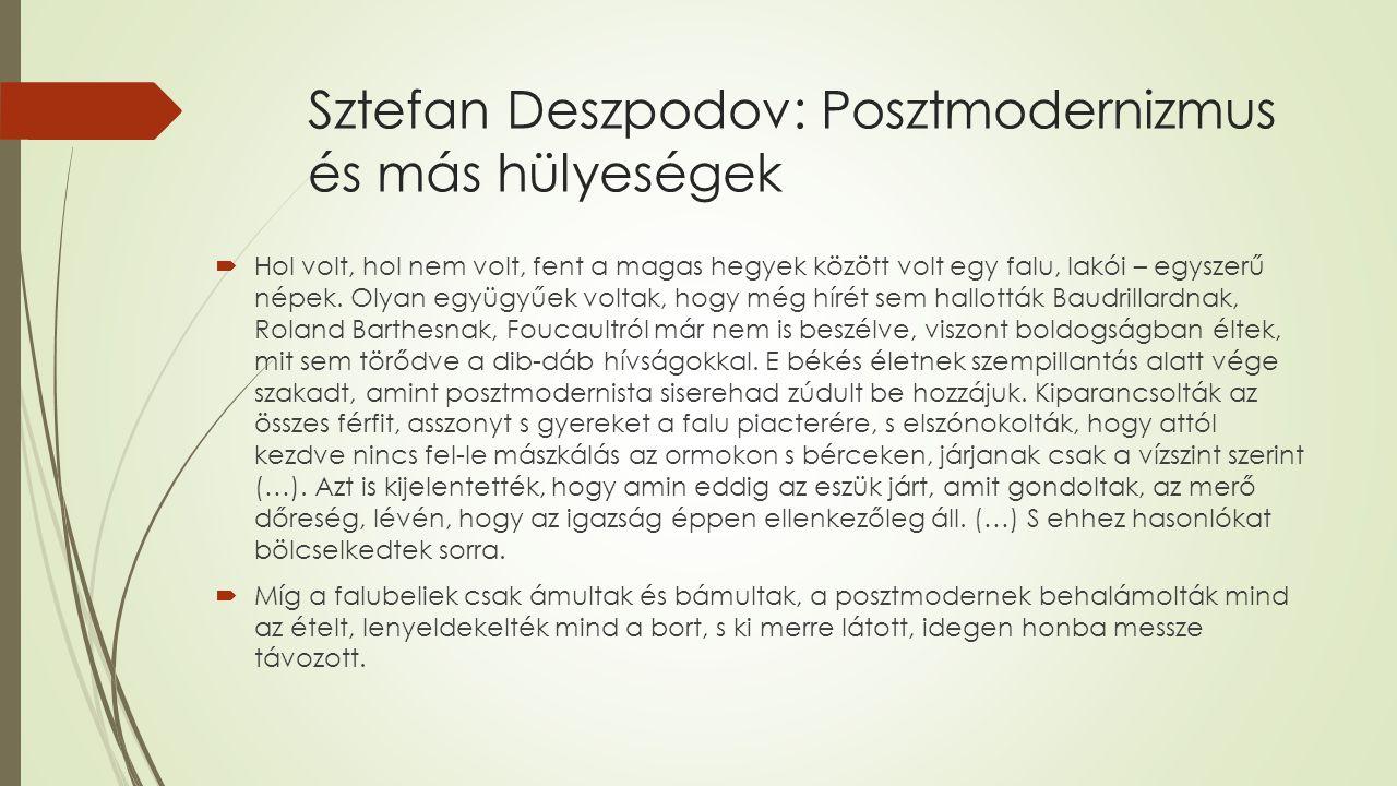 Sztefan Deszpodov: Posztmodernizmus és más hülyeségek