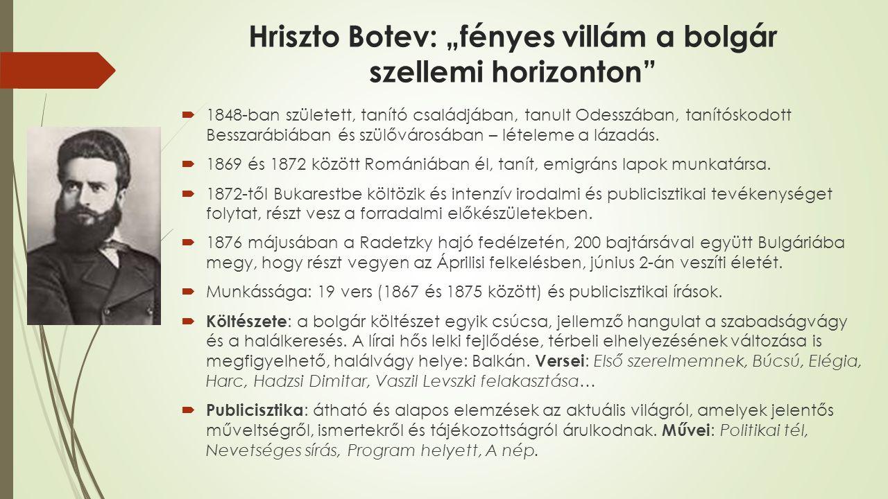 """Hriszto Botev: """"fényes villám a bolgár szellemi horizonton"""