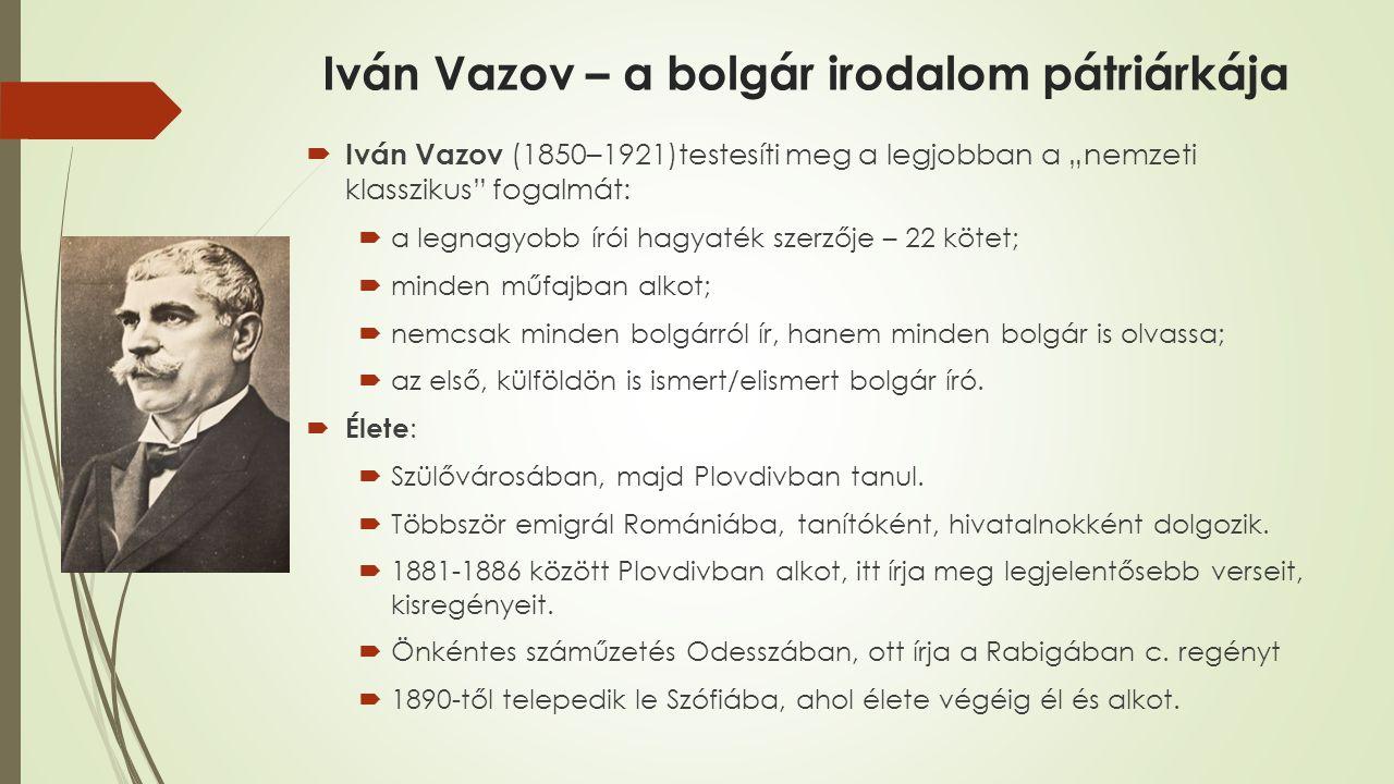 Iván Vazov – a bolgár irodalom pátriárkája