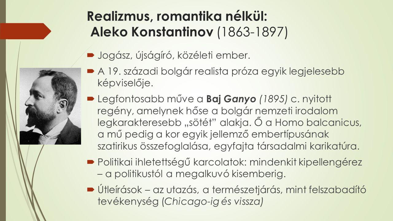 Realizmus, romantika nélkül: Aleko Konstantinov (1863-1897)