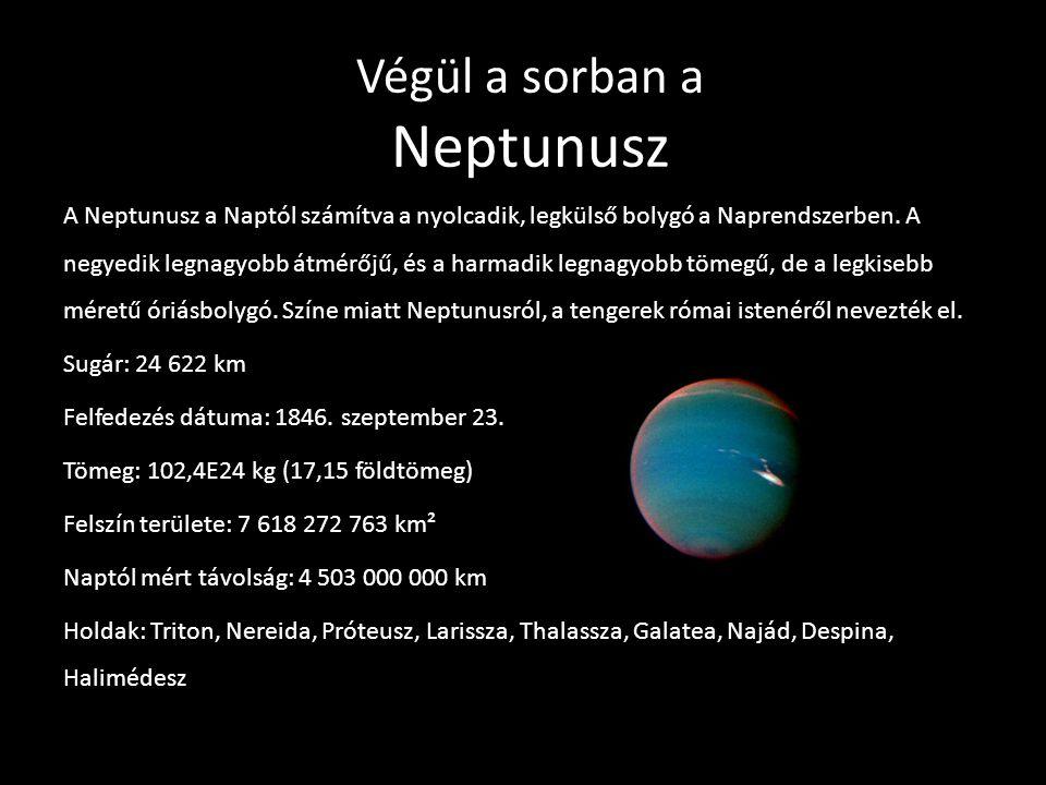 Végül a sorban a Neptunusz