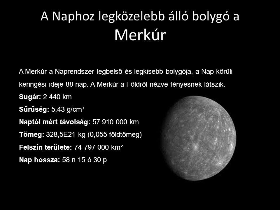 A Naphoz legközelebb álló bolygó a Merkúr
