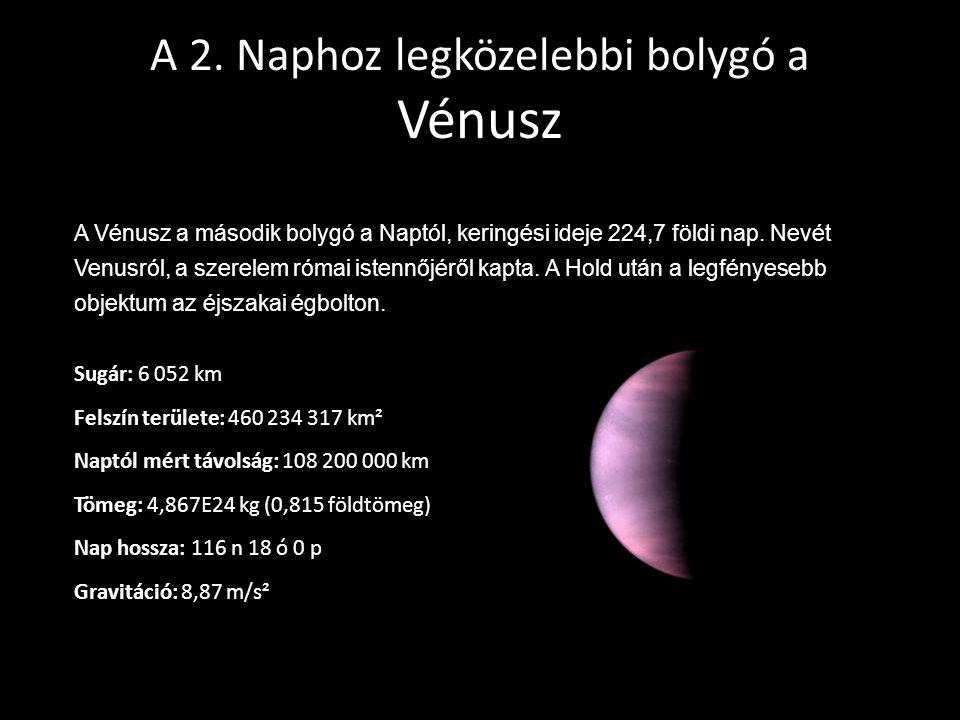 A 2. Naphoz legközelebbi bolygó a Vénusz