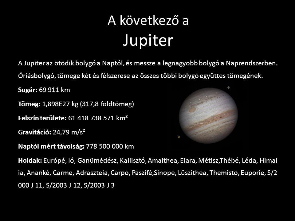 A következő a Jupiter