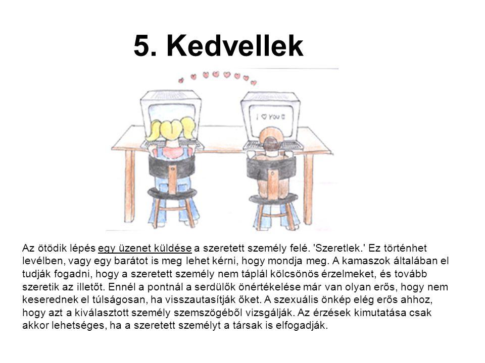 5. Kedvellek