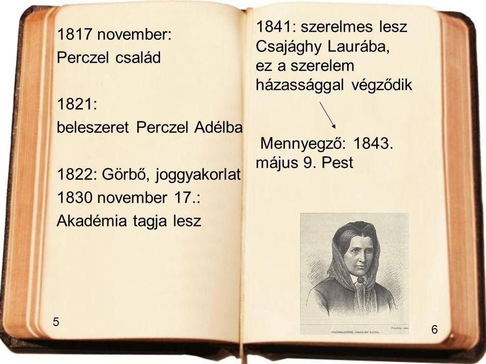 beleszeret Perczel Adélba 1822: Görbő, joggyakorlat 1830 november 17.: