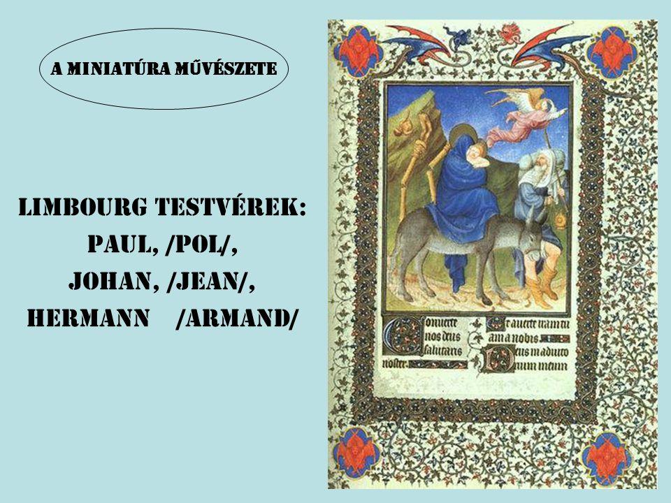 LIMBOURG TESTVÉREK: PAUL, /POL/, JOHAN, /JeAN/, HERMANn /armand/