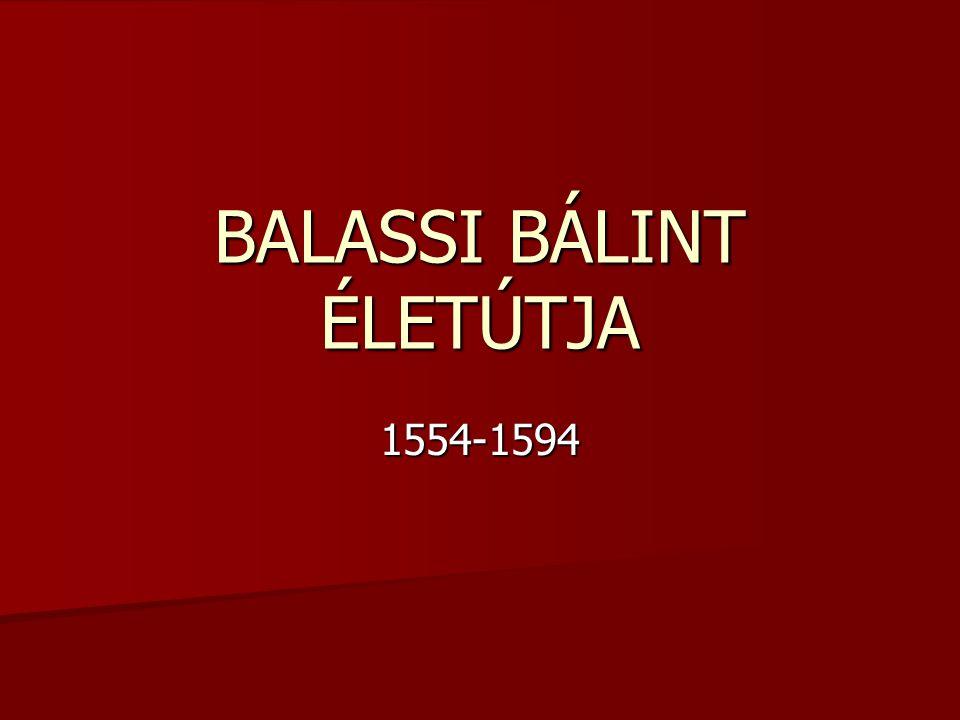 BALASSI BÁLINT ÉLETÚTJA