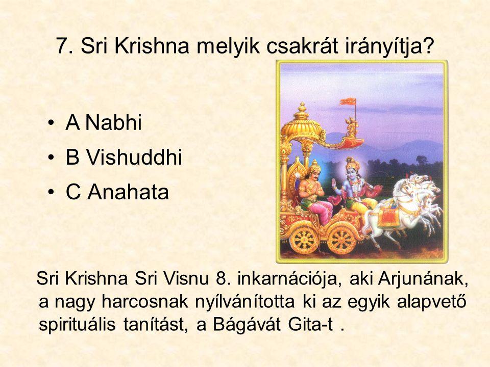 7. Sri Krishna melyik csakrát irányítja