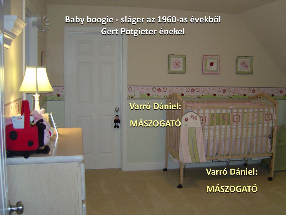 Baby boogie - sláger az 1960-as évekből
